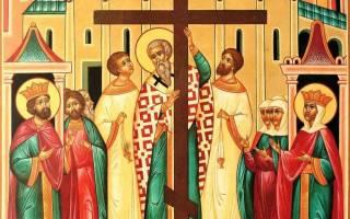 Что за праздник Воздвижение Креста Господня — что означает